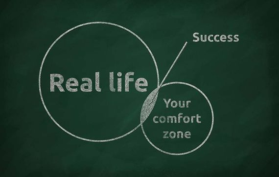 real life; success; your comfort zone